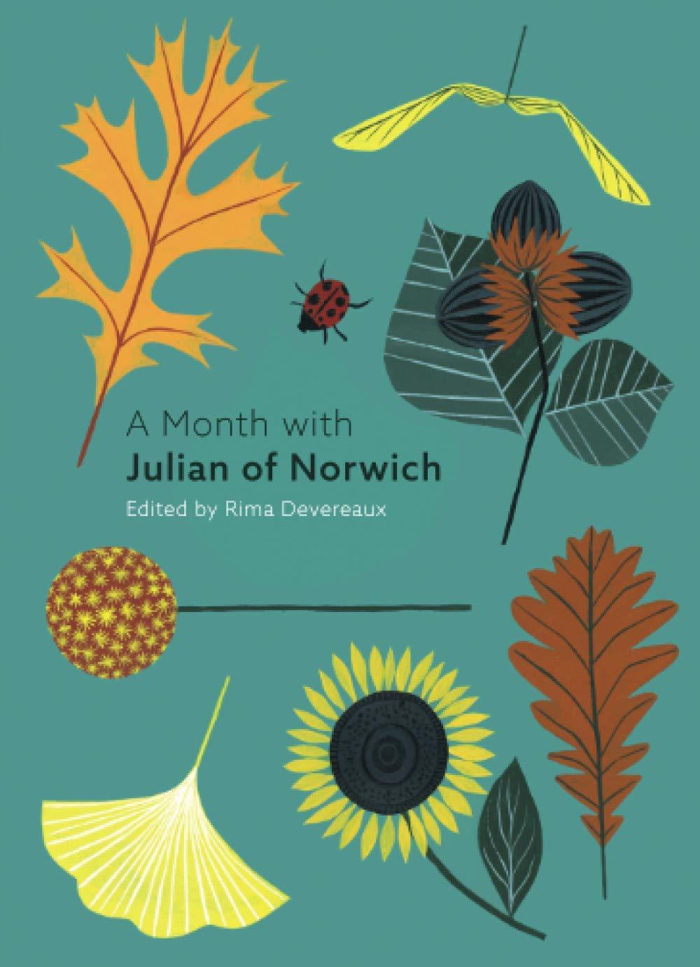 Libri Devereaux, Rima - A Month With Julian Of Norwich [Edizione: Regno Unito] NUOVO SIGILLATO, EDIZIONE DEL 21/01/2018 SUBITO DISPONIBILE