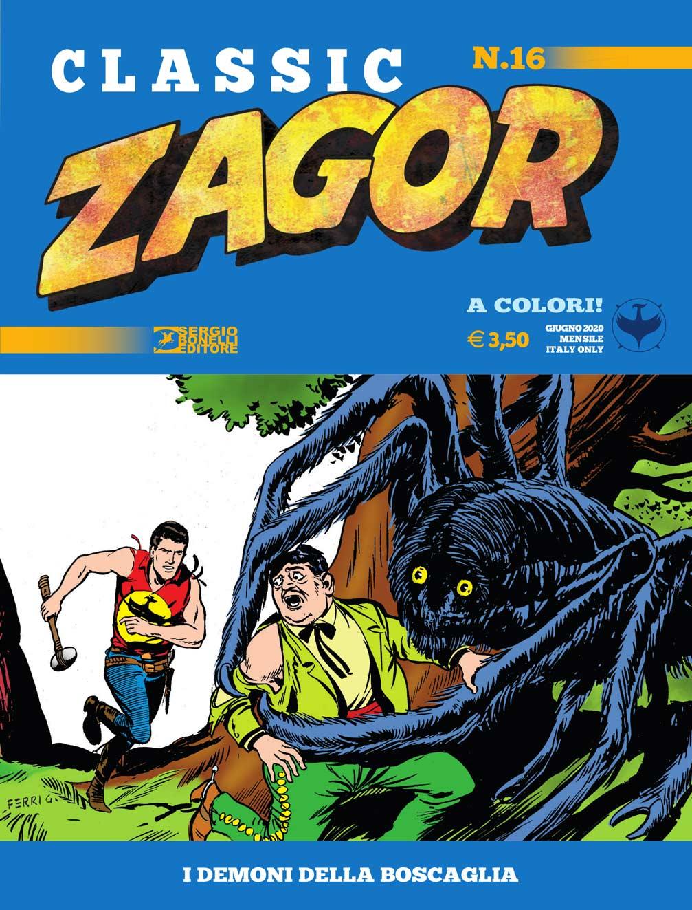 Libri Zagor Classic Vol 16 - I Demoni Della Boscaglia NUOVO SIGILLATO, EDIZIONE DEL 13/06/2020 SUBITO DISPONIBILE