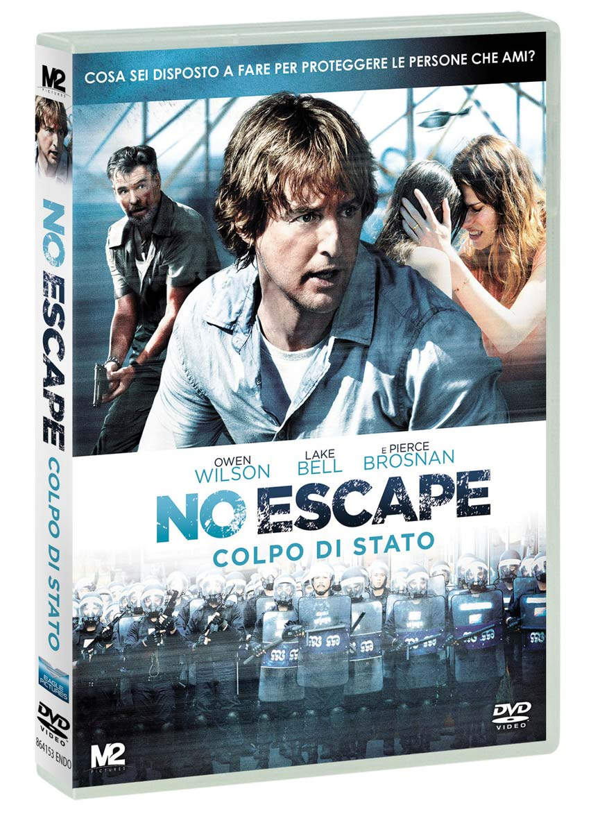 NO ESCAPE: COLPO DI STATO - DISPONIBILE IN DVDE B LU-RAY